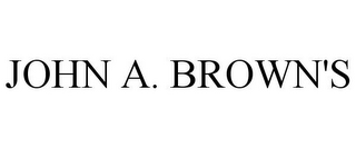 mark for JOHN A. BROWN'S, trademark #77670321