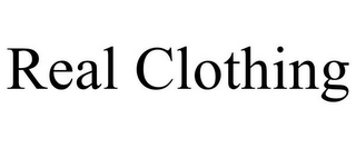 mark for REAL CLOTHING, trademark #77671863