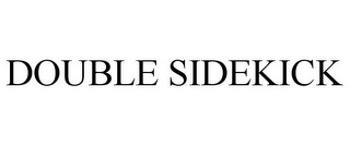 mark for DOUBLE SIDEKICK, trademark #77676041