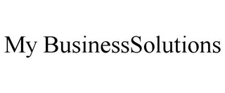 mark for MY BUSINESSSOLUTIONS, trademark #77677351