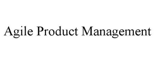 mark for AGILE PRODUCT MANAGEMENT, trademark #77679795