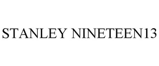 mark for STANLEY NINETEEN13, trademark #77684977