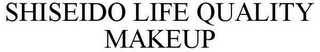 mark for SHISEIDO LIFE QUALITY MAKEUP, trademark #77689481