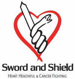 mark for SWORD AND SHIELD HEART HEALTHFUL & CANCER FIGHTING, trademark #77691027