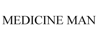 mark for MEDICINE MAN, trademark #77691178