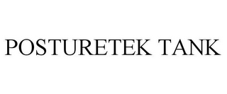 mark for POSTURETEK TANK, trademark #77696856