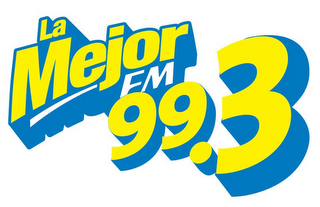 mark for LA MEJOR FM 99.3, trademark #77696934