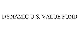 mark for DYNAMIC U.S. VALUE FUND, trademark #77697726