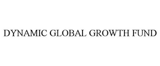 mark for DYNAMIC GLOBAL GROWTH FUND, trademark #77698857