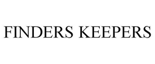 mark for FINDERS KEEPERS, trademark #77701339