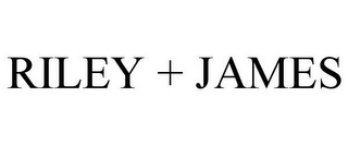 mark for RILEY + JAMES, trademark #77705243