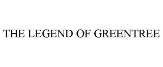 mark for THE LEGEND OF GREENTREE, trademark #77708869