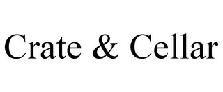 mark for CRATE & CELLAR, trademark #77714381