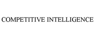 mark for COMPETITIVE INTELLIGENCE, trademark #77715609