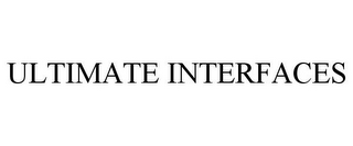 mark for ULTIMATE INTERFACES, trademark #77723429