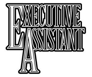 mark for EXECUTIVE ASSISTANT, trademark #77728284