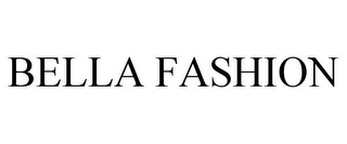 mark for BELLA FASHION, trademark #77728417
