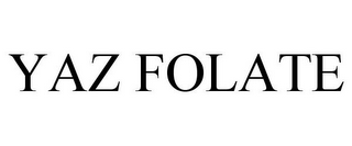 mark for YAZ FOLATE, trademark #77729019