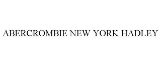 mark for ABERCROMBIE NEW YORK HADLEY, trademark #77731327