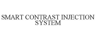 mark for SMART CONTRAST INJECTION SYSTEM, trademark #77734042
