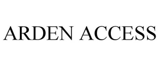 mark for ARDEN ACCESS, trademark #77736803