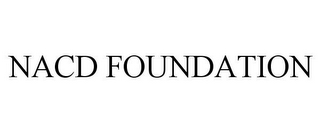 mark for NACD FOUNDATION, trademark #77741960