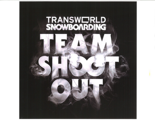mark for TRANSWORLD SNOWBOARDING TEAM SHOOT OUT, trademark #77741972