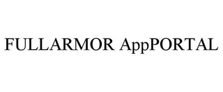 mark for FULLARMOR APPPORTAL, trademark #77742352