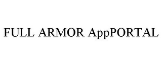 mark for FULL ARMOR APPPORTAL, trademark #77742360