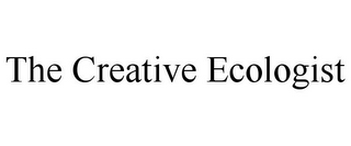 mark for THE CREATIVE ECOLOGIST, trademark #77742391