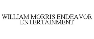mark for WILLIAM MORRIS ENDEAVOR ENTERTAINMENT, trademark #77749505