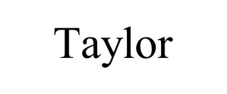 mark for TAYLOR, trademark #77749694