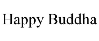 mark for HAPPY BUDDHA, trademark #77751585