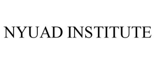 mark for NYUAD INSTITUTE, trademark #77752325