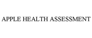 mark for APPLE HEALTH ASSESSMENT, trademark #77757180