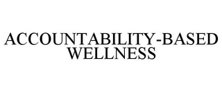 mark for ACCOUNTABILITY-BASED WELLNESS, trademark #77757225