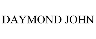 mark for DAYMOND JOHN, trademark #77757756