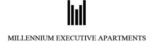 mark for MILLENNIUM EXECUTIVE APARTMENTS, trademark #77762297