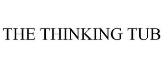 mark for THE THINKING TUB, trademark #77766078