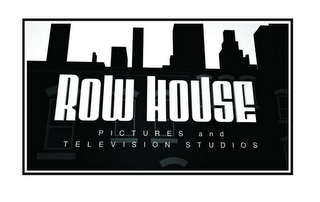 mark for ROW HOUSE PICTURES AND TELEVISION STUDIOS, trademark #77766371