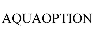 mark for AQUAOPTION, trademark #77776609