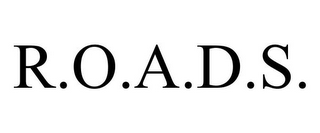 mark for R.O.A.D.S., trademark #77777296