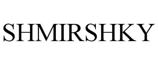 mark for SHMIRSHKY, trademark #77781085