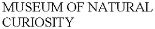 mark for MUSEUM OF NATURAL CURIOSITY, trademark #77782062