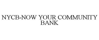 mark for NYCB-NOW YOUR COMMUNITY BANK, trademark #77788782