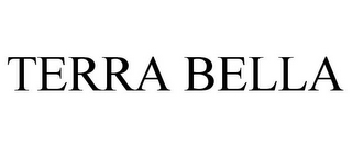 mark for TERRA BELLA, trademark #77789228