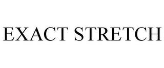 mark for EXACT STRETCH, trademark #77792358