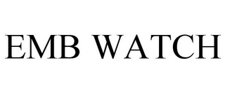 mark for EMB WATCH, trademark #77792671