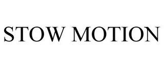 mark for STOW MOTION, trademark #77798695