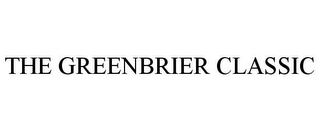 mark for THE GREENBRIER CLASSIC, trademark #77799364